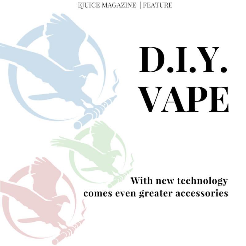 Featured DIY vape Article ejuicemagazine