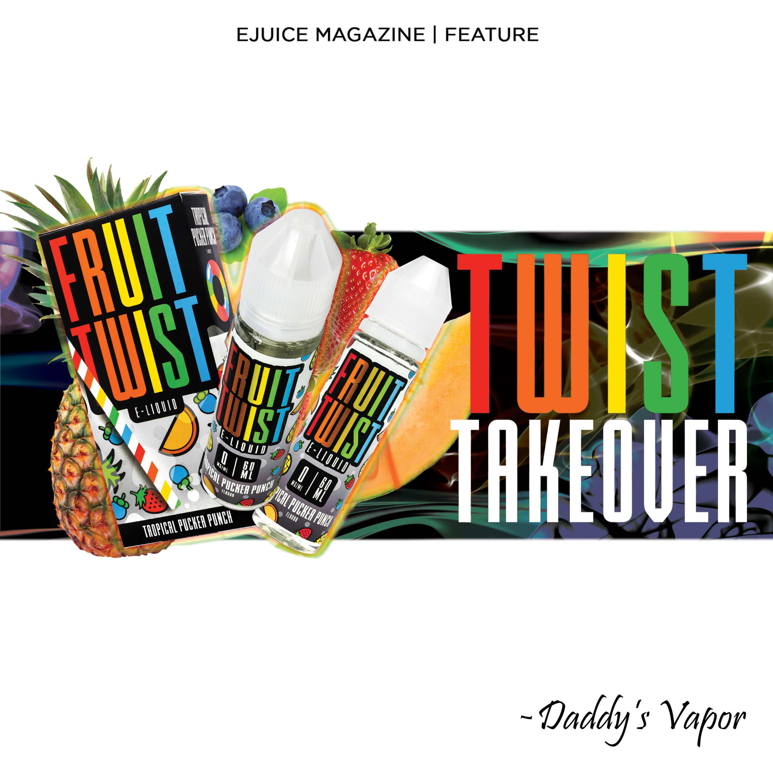 daddys vapor twist eliquid twist takeover featured image eliquid