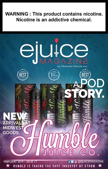 February 2019 EJuice Magazine Cover Humble Juice Co