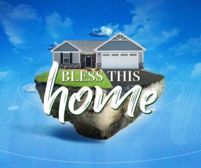 blessthishome