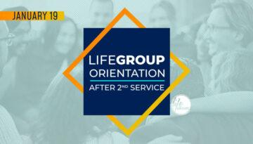 1.6 Life Group Orientation