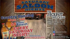 Saloon Nights at the Jackpot Grill Grande Prairie