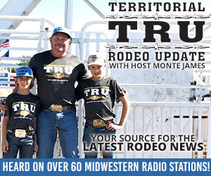 Territorial Rodeo Update | Your Source For The Latest Rodeo News With Host Monte James