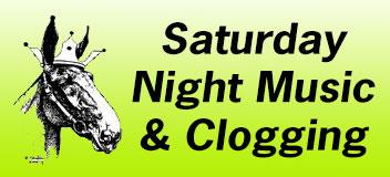 Saturday Evening Clogging & Live Music – 6:00 PM