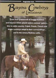 Bayou Cowboys of Louisiana