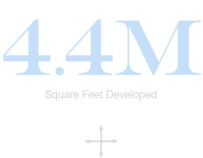 30M Square Feet Developed