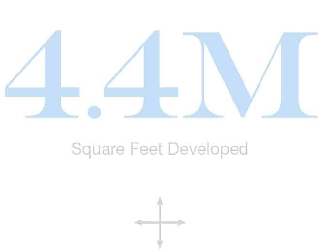 30M Square Feet Developed