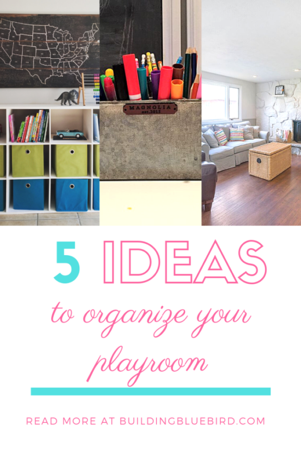 5 ideas to organize your playroom