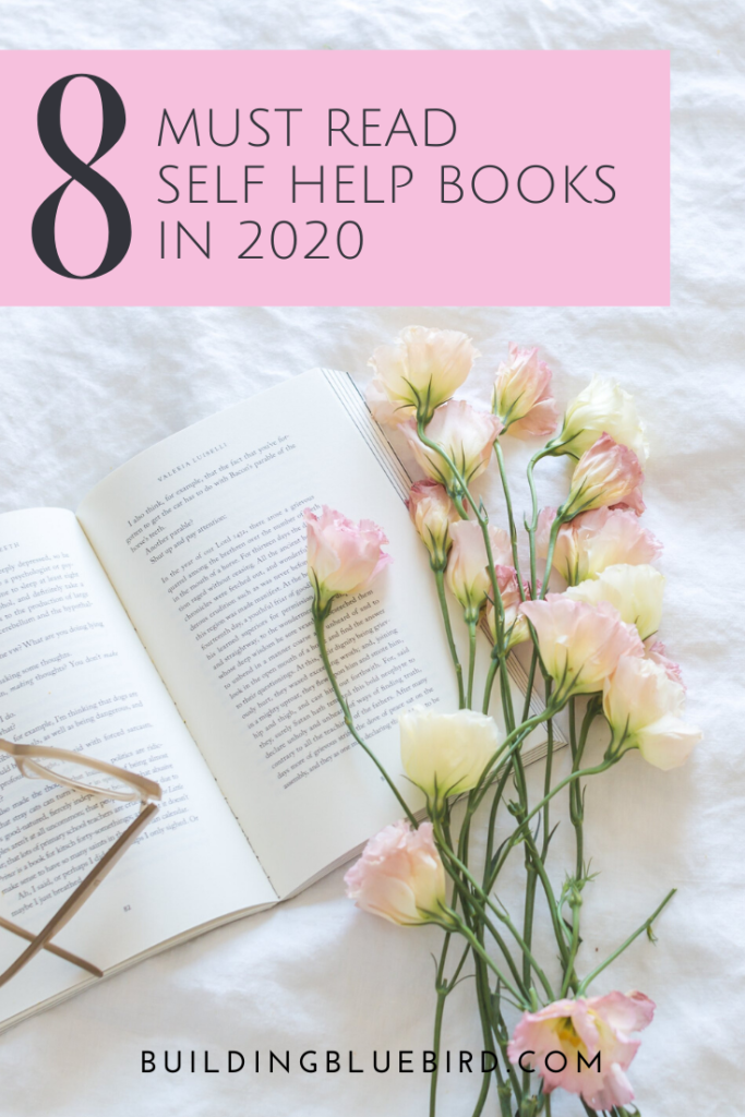 8 Self Improvement Books to Add to Your 2020 Reading List #newyearsresolutions #selfimprovement #bookrecommendations #selfhelpbooks #readingrecommendations