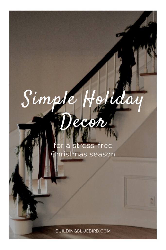 Simple holiday decor ideas for a stress-free Christmas season #christmasdecor #minimalchristmas #christmasdecorations