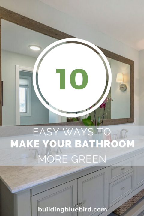 Simple tips to make your bathroom more energy efficient and green #greenliving #recycle #sustainableliving
