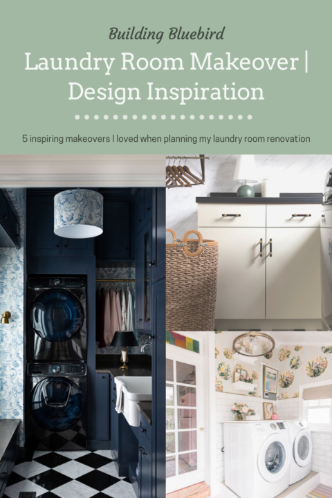 5 inspiring laundry room makeovers I pinned while planning my next home project | Building Bluebird #homerenovation #laundryroom #inspiringspaces #homedesign