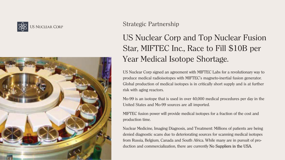 US Nuclear Corp and Top Nuclear Fusion Star, MIFTEC Inc., Race to Fill $10B per Year Medical Isotope Shortage.
