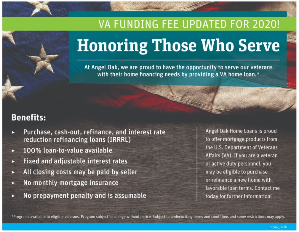 Angel Oak  Home Loans for veterans or active duty personnel.