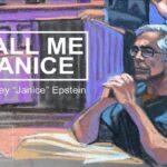 Jeffrey Epstein: Call Me Janice