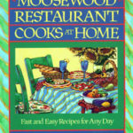 Moosewood Restaurant Cooks at Home, Fast and Easy Recipes for Any Day