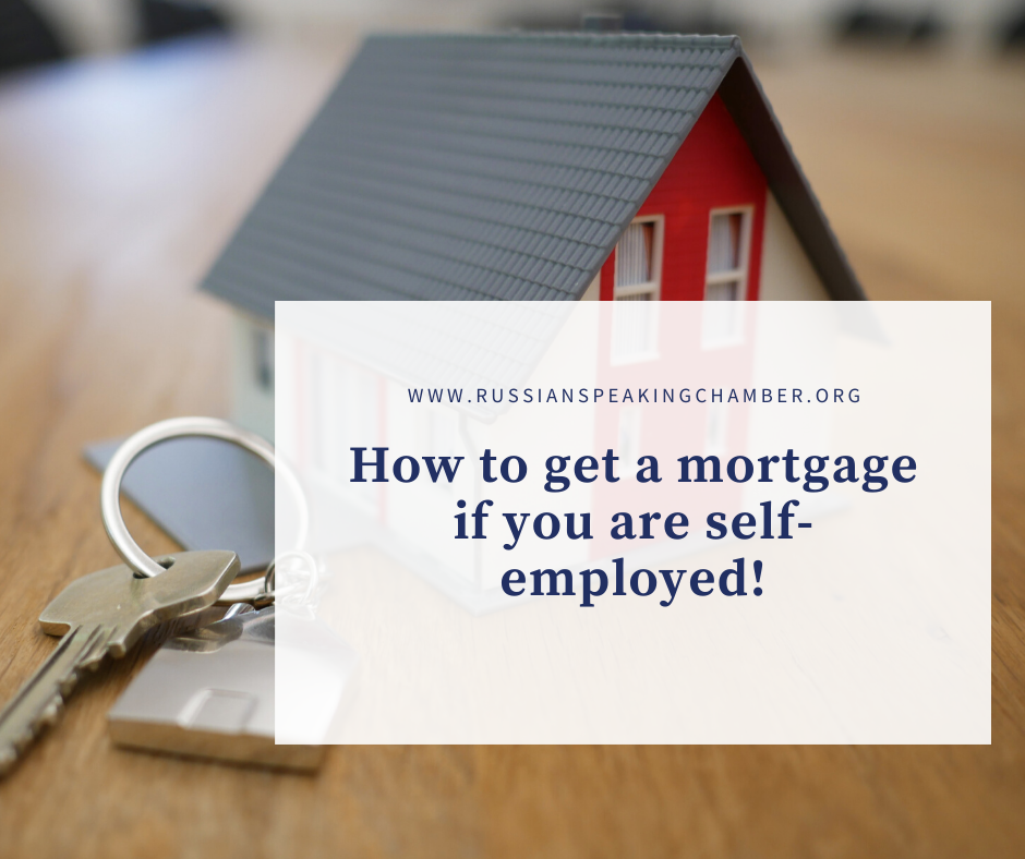 How to get a mortgage if you are self-employed?