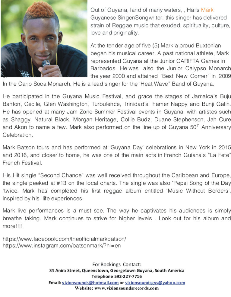 Artist On The Rise – Mark Batson   – Quick Bit About The Young Talented Song Writer, From  Guyana.