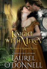 A Knight with Mercy by Laurel O'Donnell