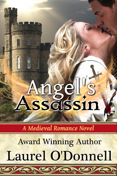 Angel's Assassin by Laurel O'Donnell - a Medieval Romance Novel
