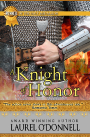A Knight of Honor by Laurel O'Donnell