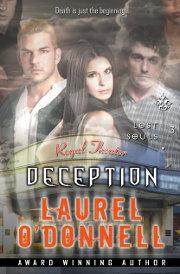 Laurel O'Donnell - Deception - Lost Souls Episode 3