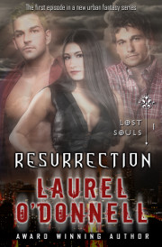 Lost Souls Resurrection by Laurel O'Donnell