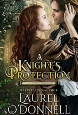 A Knight's Protection by Laurel O'Donnell