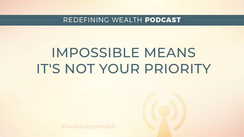 Impossible Means It's Not Your Priority | Patrice Washington - Chase