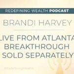 LIVE from Atlanta: Brandi Harvey – Breakthrough Sold Separately