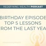 Birthday Episode: Top 5 Lessons From the Last Year