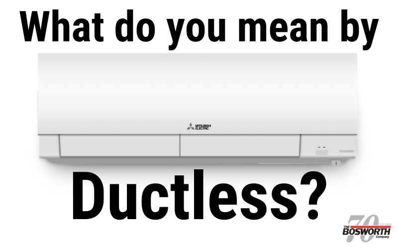 """What Does """"Ductless"""" Mean?"""