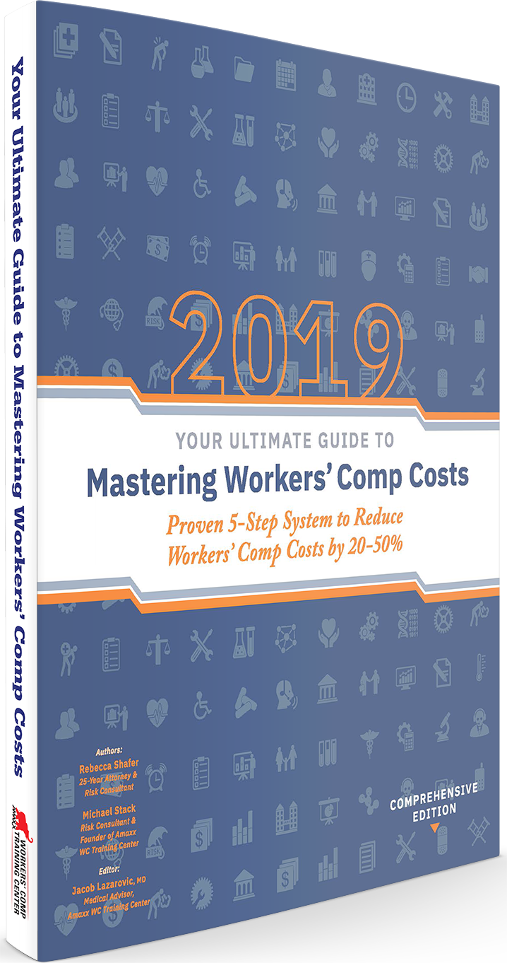Workers' Comp Cost-Reduction Guide Book - Workers Comp Cost