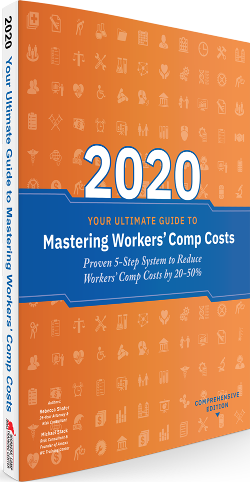 Your Ultimate Guide to Mastering Workers' Comp Costs 2020 Edition