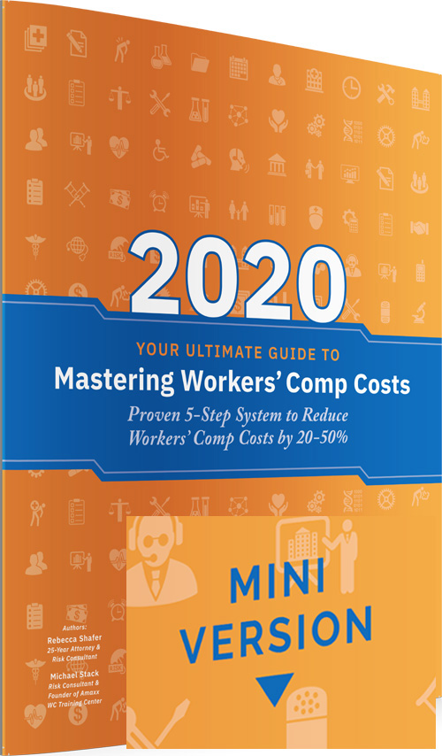 2020 Mini Book Mastering Workers' Comp Costs