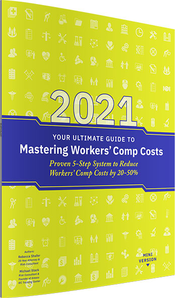 2021 Mini Book Mastering Workers' Comp Costs