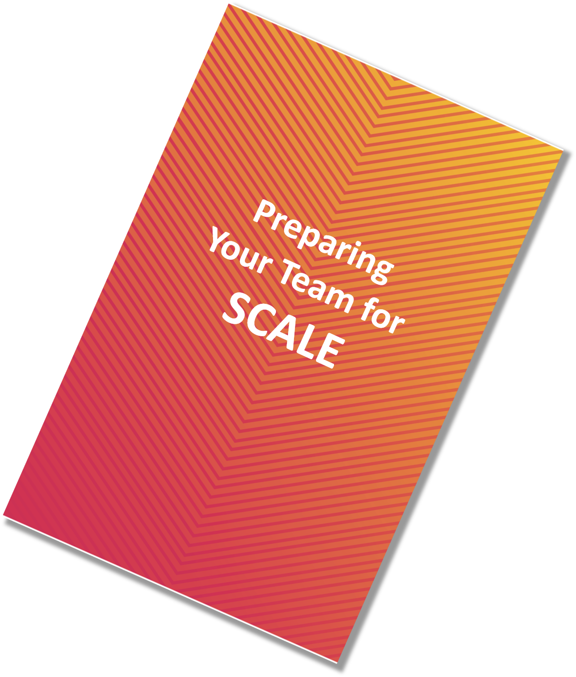 Preparing your team for scaling