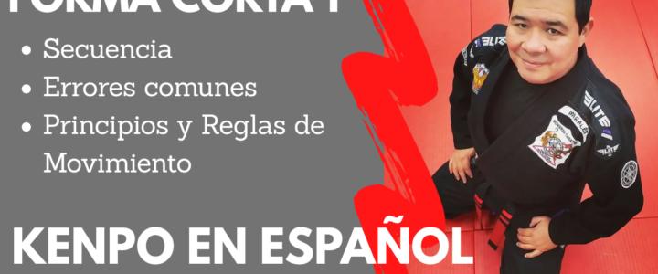 KENPO EN ESPAÑOL – Forma Corta 1 – Joseluis Morales S.P