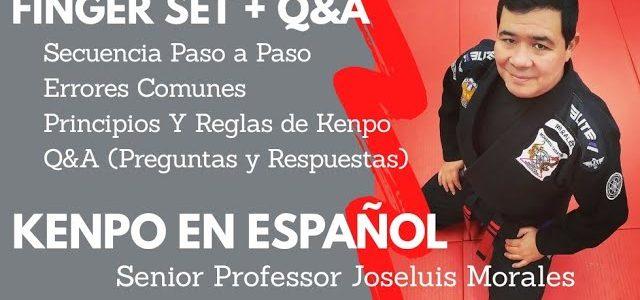 KENPO EN ESPAÑOL – FINGER SET + Q&A – Joseluis Morales S.P