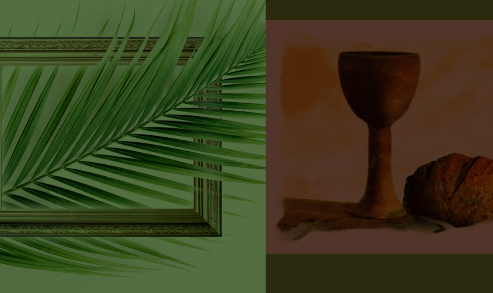 Palms Sunday & Last Supper