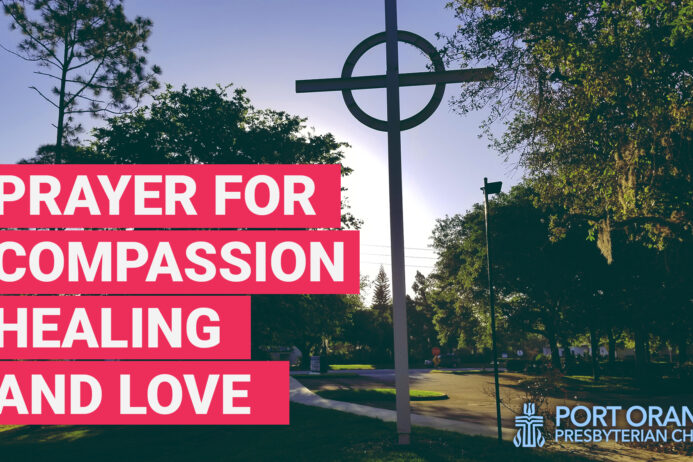 Prayer of compassion, healing, and love