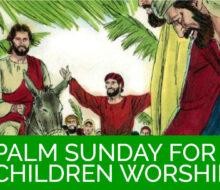 Palm Sunday for Children