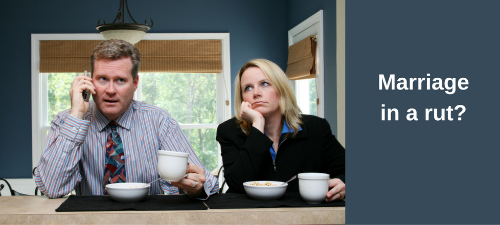 Is Your Marriage in a Rut?