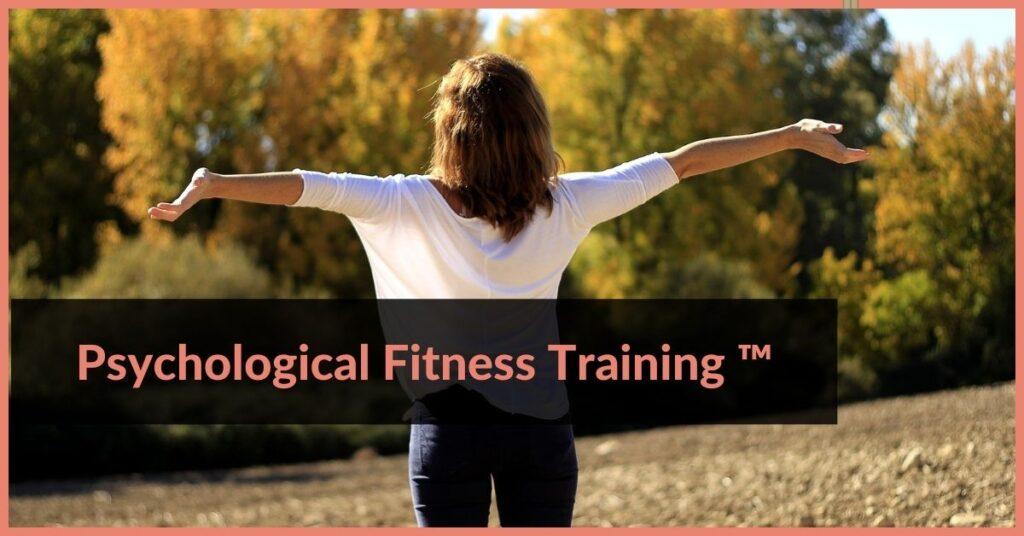 Psychological Fitness Training