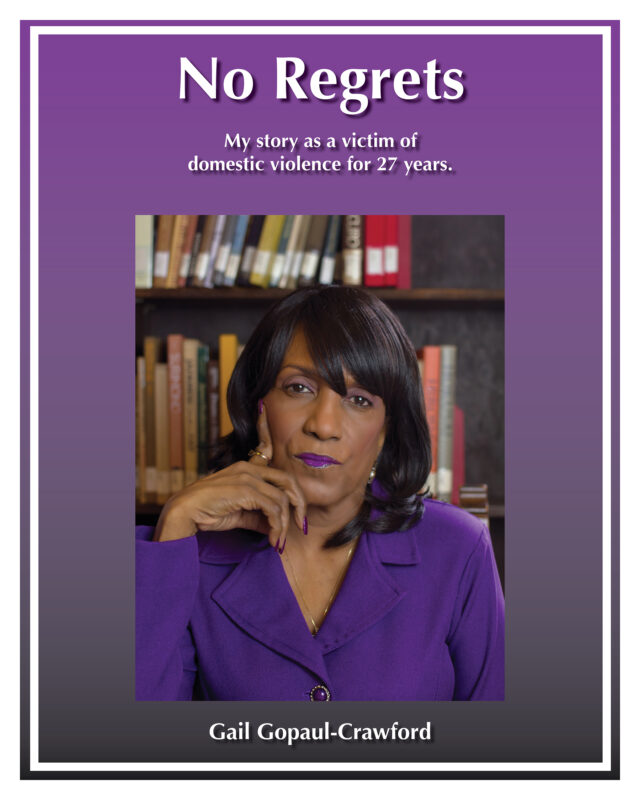 No Regrets My story as a victim of domestic violence for 27 Years