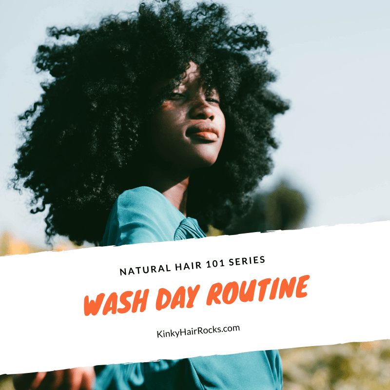 Natural hair wash day routine