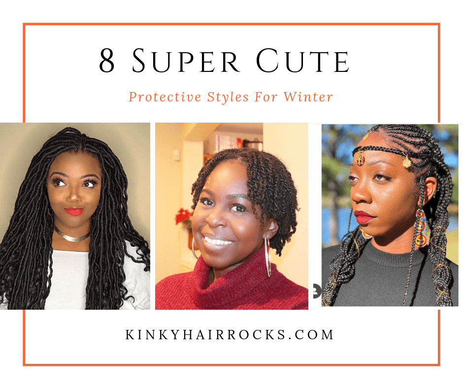 8 Super Cute Protective Styles For Winter