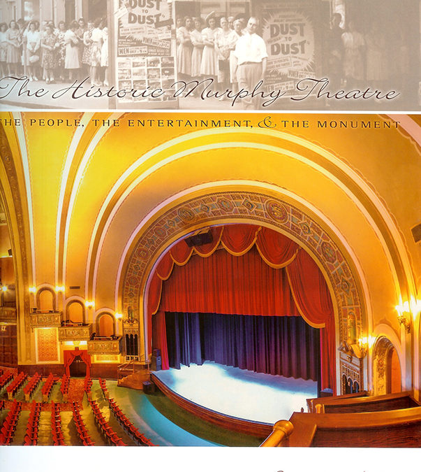The Historic Murphy Theatre Book Cover