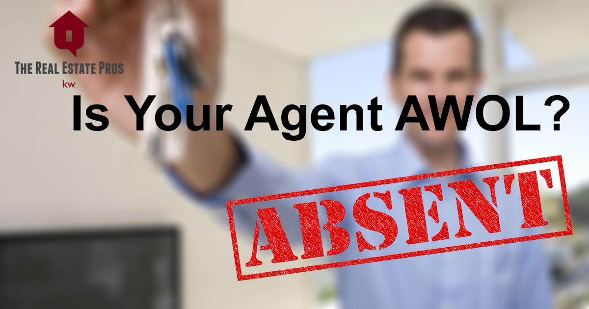 Is Your Real Estate Agent AWOL?