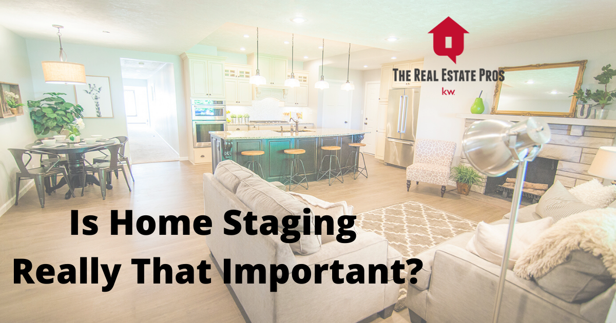 Is Home Staging Really that Important?